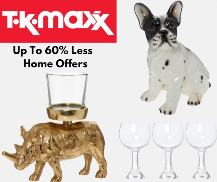 TK Maxx - Up To 60% Less Home Offers