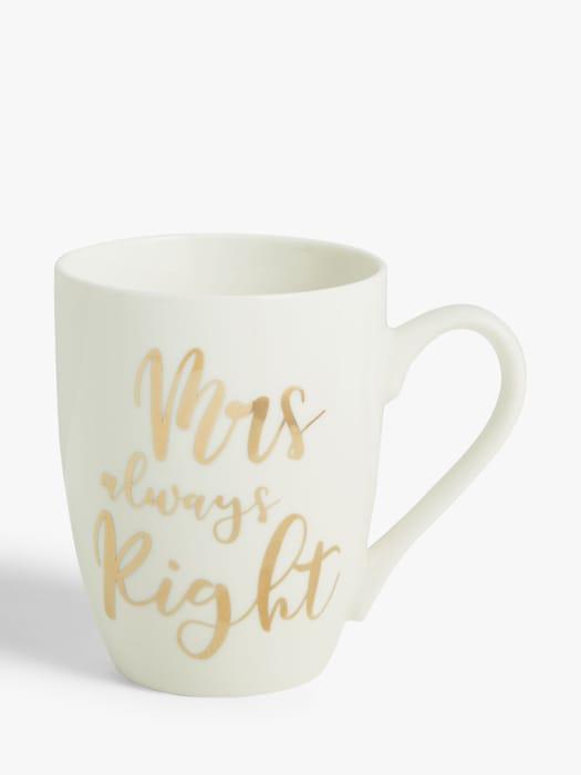 *HALF PRICE* John Lewis 'Mrs Always Right' Gold Font Mug, 340ml, Gold/White