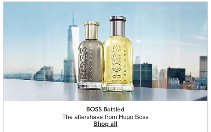 Save up to 1/2 Price on Selected Boss & Free Gift Buy Selected Hugo Boss