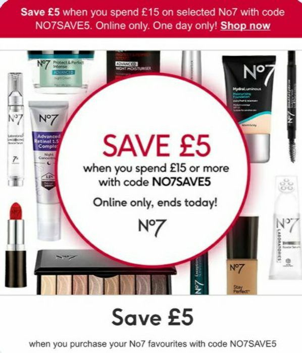 Save £5 When You Spend £15 on Selected No7 with Code Online Only One Day Only!