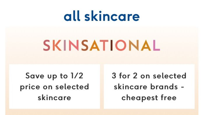 Save up to 1/2 on Skincare plus 3 for 2