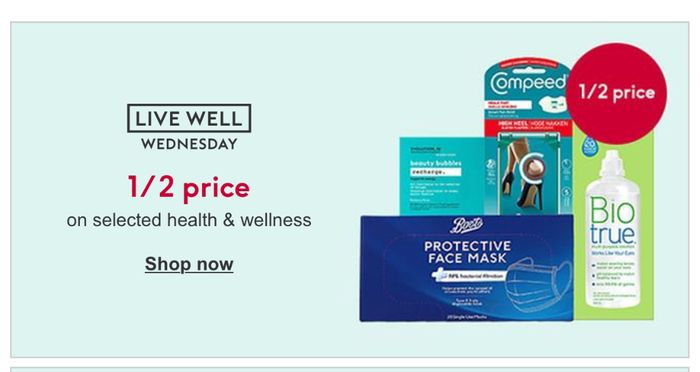 Live Well Wednesday - 1/2 Price on Selected Health and Wellness - Online Only