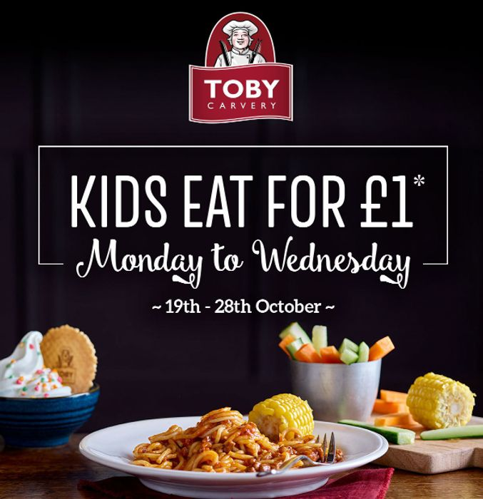 Toby Carvery - Kids Eat for £1 Monday - Wednesday This Half Term