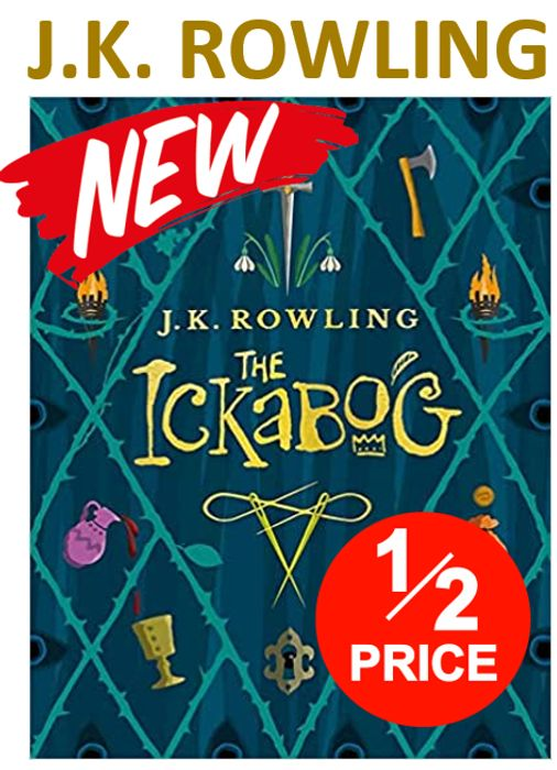 J.K. Rowling - THE ICKABOG - (HALF PRICE & FREE DELIVERY) Age 7-11