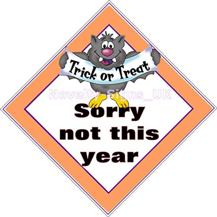 Halloween Sorry No 'TRICK or TREAT This Year' Handy Laminated Halloween Sign