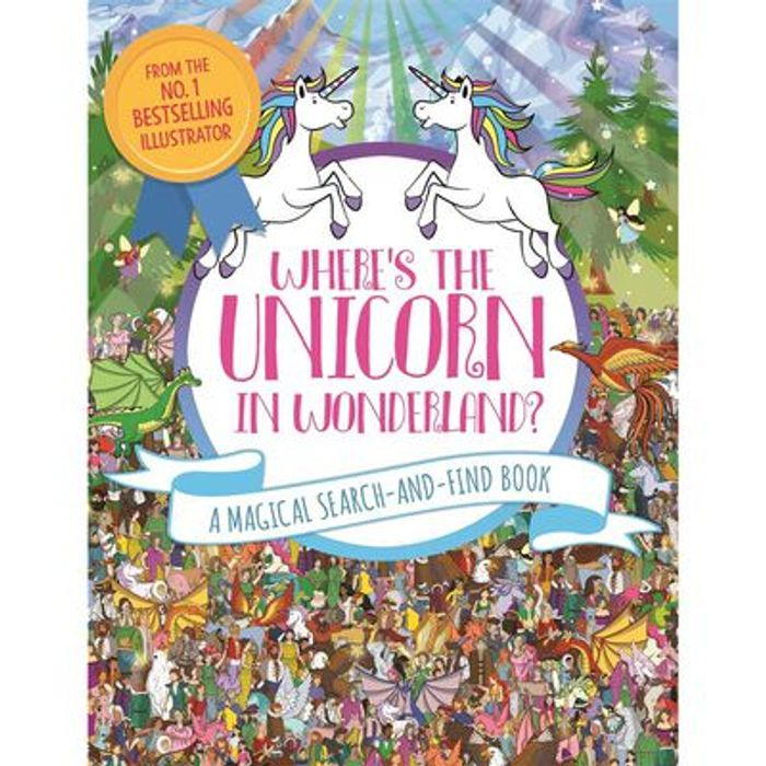 Where's the Unicorn in Wonderland? a Magical Search-and-Find Book