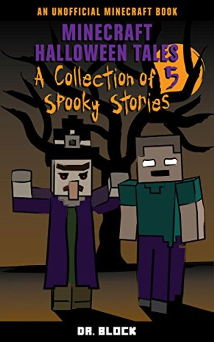 Special Offer Minecraft Halloween Tales: A Collection of Spooky, Stories