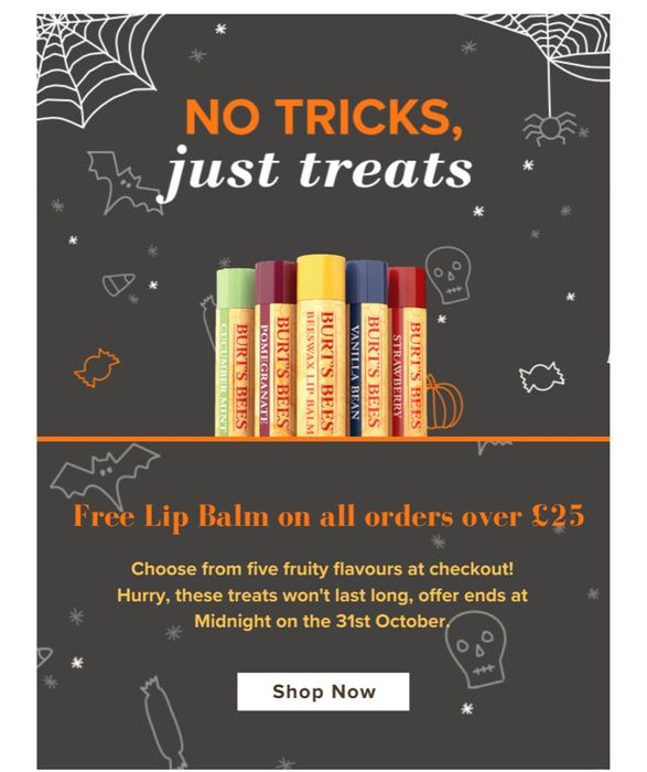 Free Lip Balm on All Orders over £25 Also Offer Spend £20 Get Free Gift , HURRY