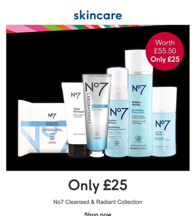 No7 Cleansed & Radiant Collection Only £25