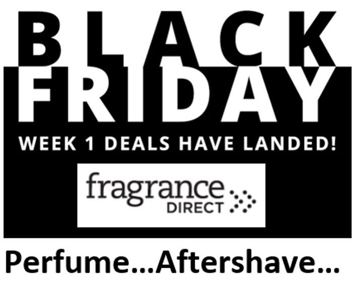 Fragrance Direct - Black Friday Deals - Have Landed!