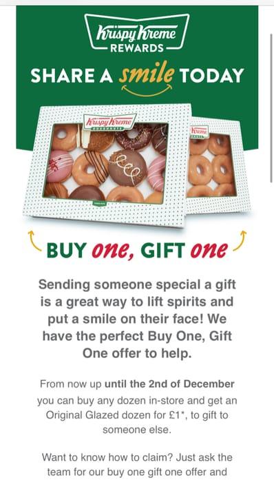 Krispy Kreme Buy One Gift One! Buy 1 Dozen & Get an original glazed dozen for £1