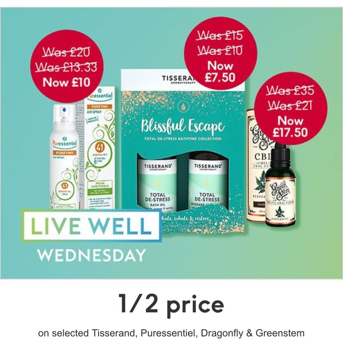 Live Well Wednesday 1/2 Price ,Tisserand, Puressentiel, Dragonfly and Greenstem