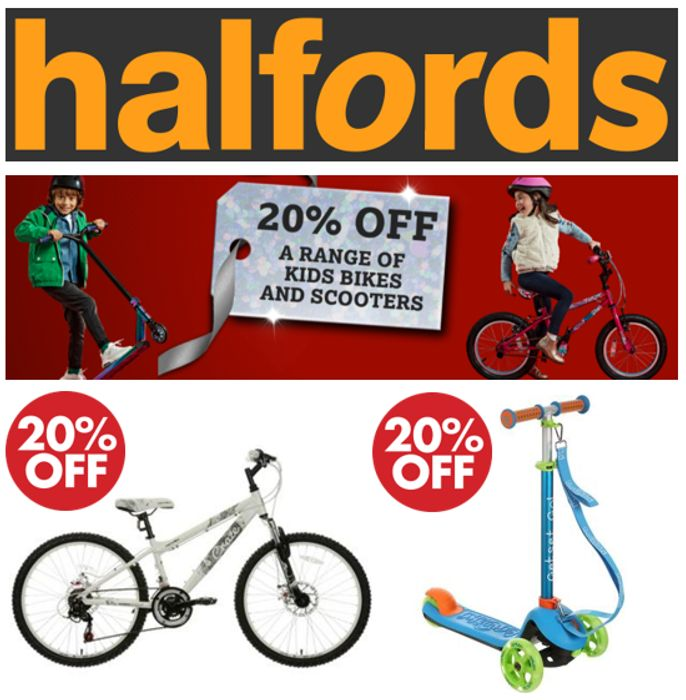 20% off Kids Bikes and Scooters at HALFORDS