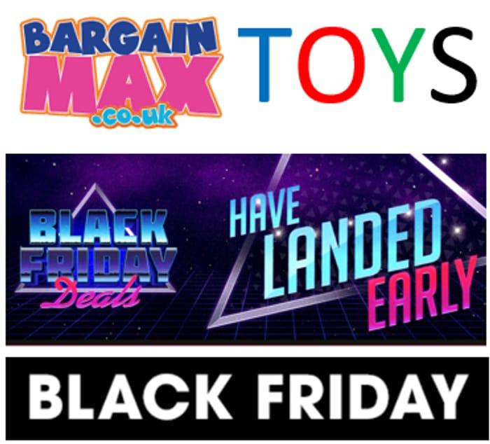 BARGAIN MAX - BLACK FRIDAY TOY DEALS