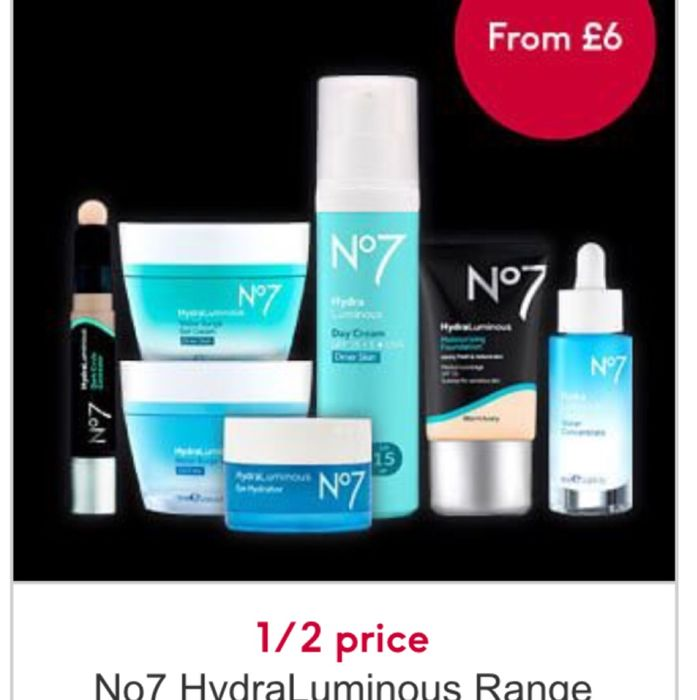 Today Only, 1/2 Price On No7 HydraLuminous - Price Start from £6 Online Only