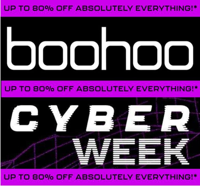 Boohoo - CYBER WEEK - up to 80% off EVERYTHING