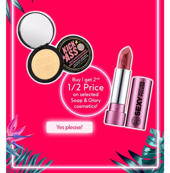 Buy 1 Get 2nd 1/2 Price on Selected Soap and Glory Cosmetics - Online Only