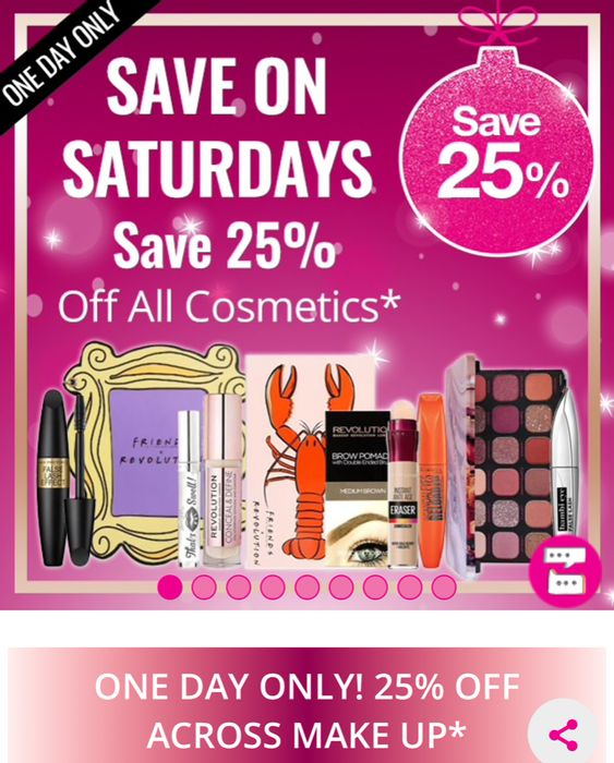 Today Only: Save On Saturday Save Extra 25% across All Cosmetics,