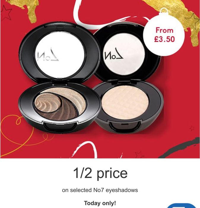12 Days of Beauty Treats 1/2 Price on Selected No7 Eyeshadows/ 6 Products Added