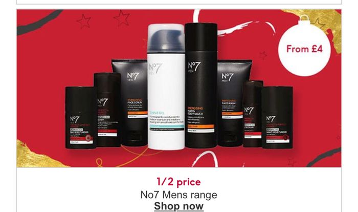 Todays Offer: 1/2 Price on Selected No7 Mens ,3 For2 on No7 Price Start from £4