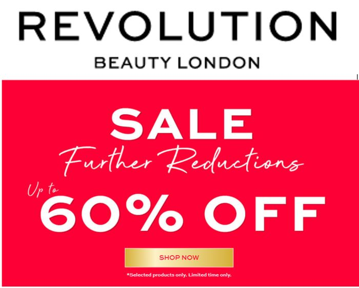 Revolution Beauty Sale - FURTHER REDUCTIONS - Now up to 60% OFF
