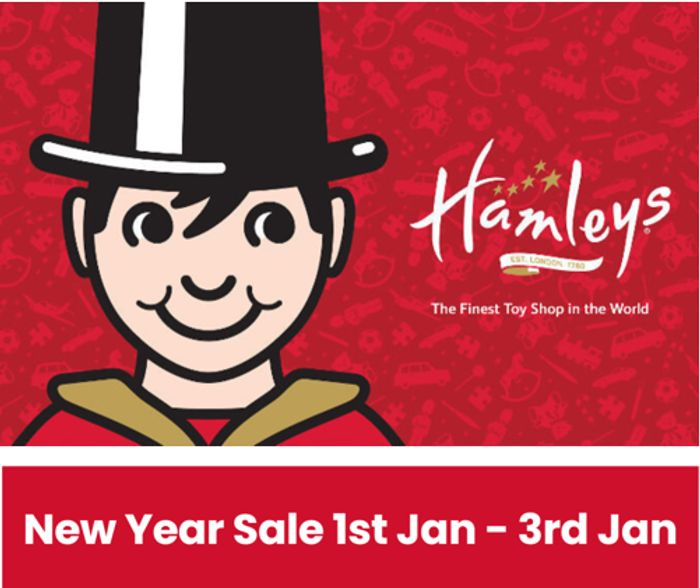 HAMLEYS NEW YEAR TOY SALE - up to 50% off + EXTRA 10% OFF