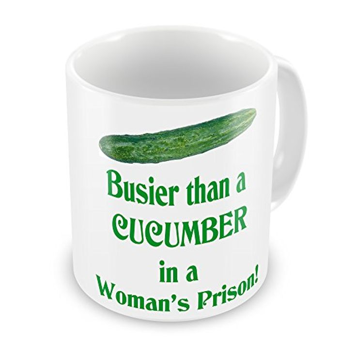 Busier than a Cucumber in a Woman's Prison Novelty Gift Mug