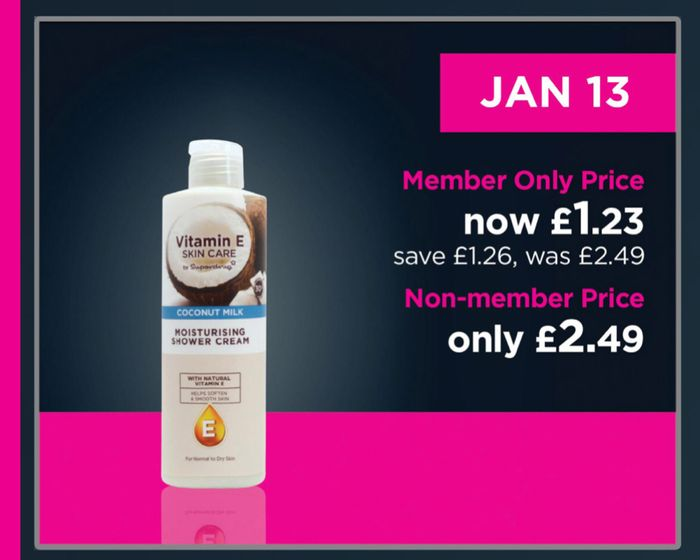 One Day Members Only! 1/2 Price on Selected Vitamin E Bath & Shower/ Price 1.23