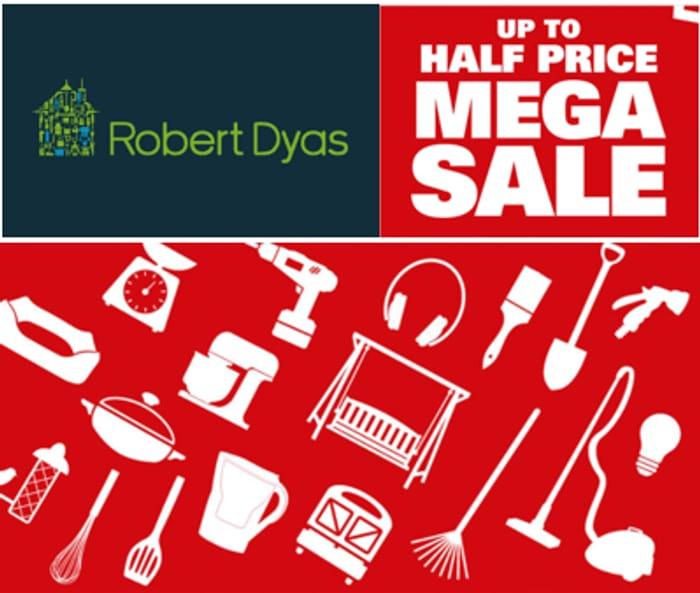 ROBERT DYAS MEGA SALE - 1,000+ Products on Sale