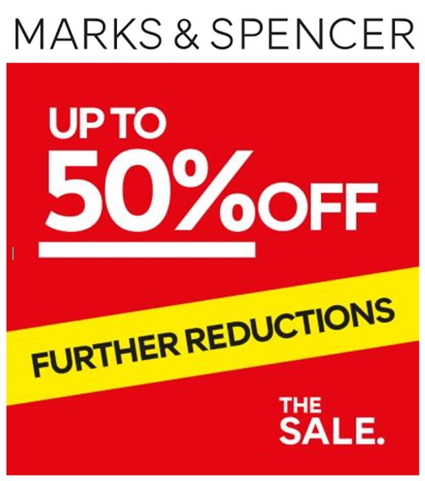 M&S SALE - Further Reductions NOW ON!