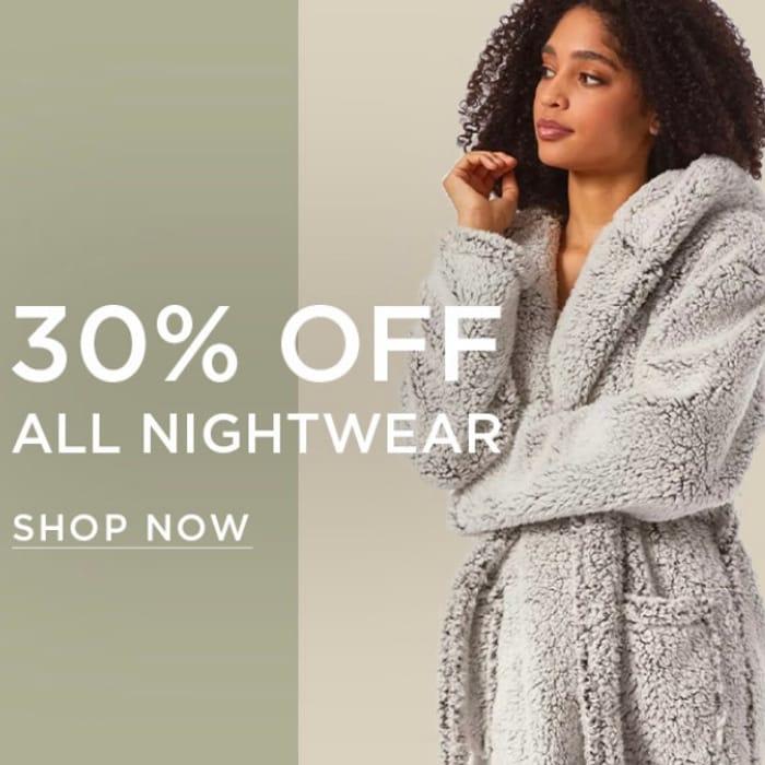 Special Offer - 30% off All Nightwear