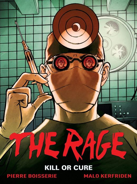 The Rage: Kill or Cure: Volume 2 (Hardcover)