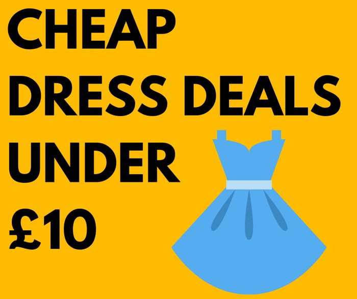 12 Cheap Dresses Under £10 - From £2.50!
