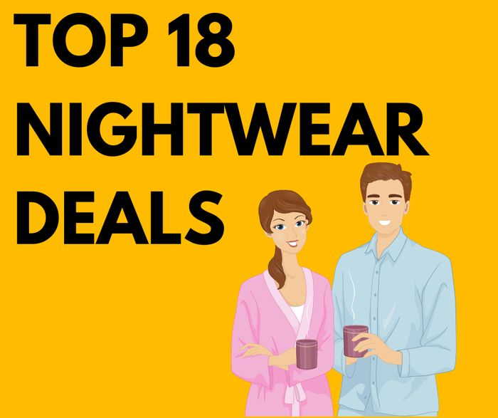 Top 18 Nightwear Deals for Men & Women - From £3.49!