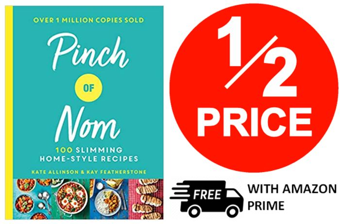 1/2 PRICE - Pinch of Nom - 100 Slimming, Home-Style Recipes