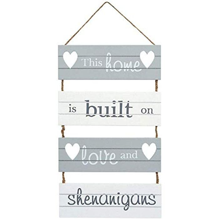 'This Home is Built on Love and Shenanigans' Hanging Slatted Sign