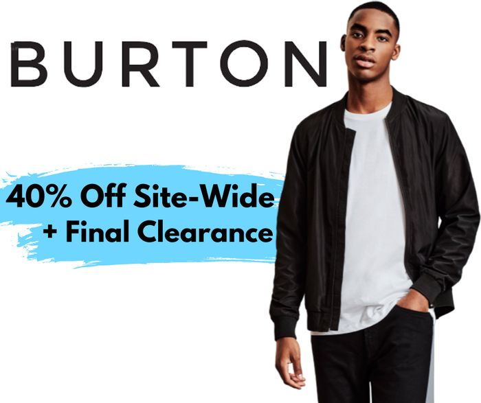 Burton 40% off Everything + Final Clearance Sale