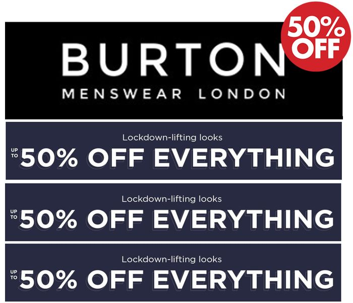 BURTON Menswear SALE - up to 50% off EVERYTHING + Extra 10%