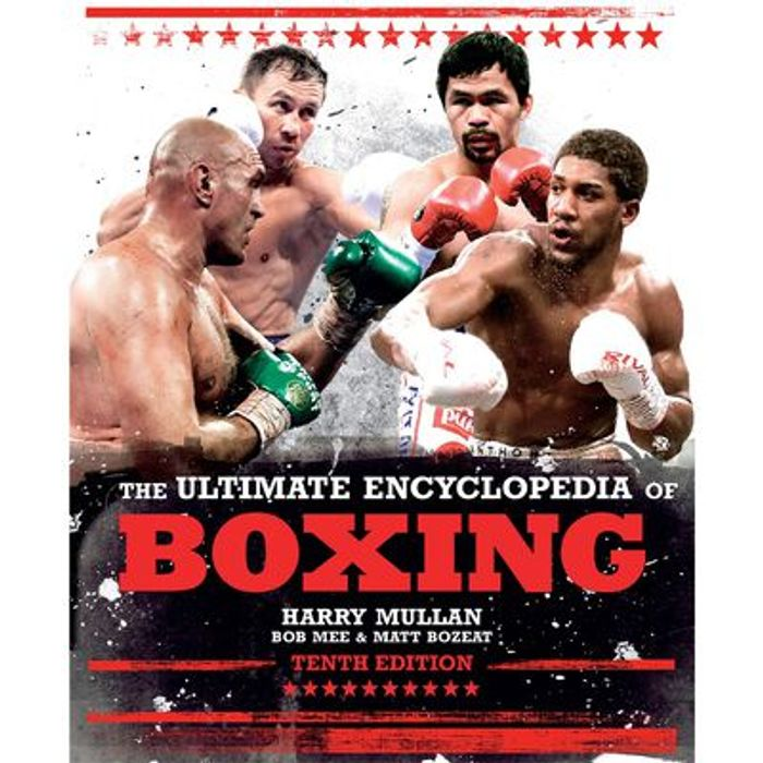 The Ultimate Encyclopedia of Boxing Hardback by Harry Mullan