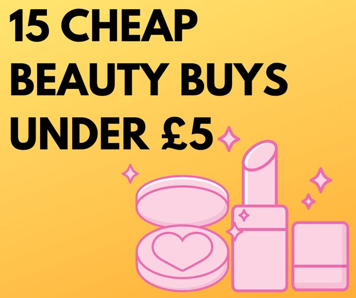 15 Cheap Beauty Buys Under £5 - With Prime Delivery!