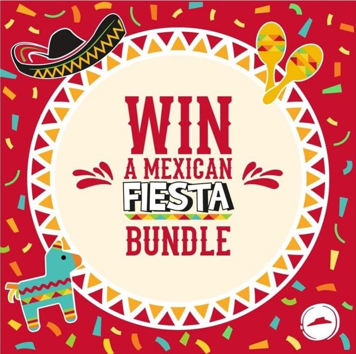 WIN a Mexican Fiesta Bundle