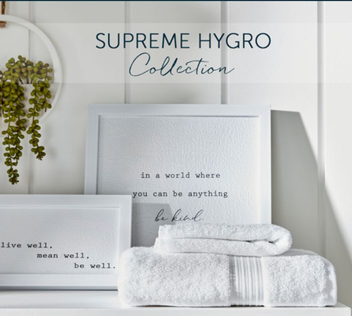20% off the Supreme Hygro Towel Collection