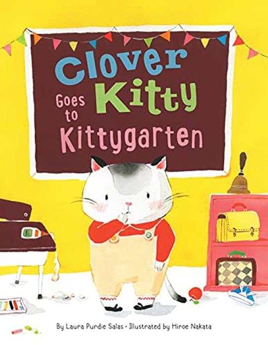 Clover Kitty Goes to Kittygarten - Hardcover