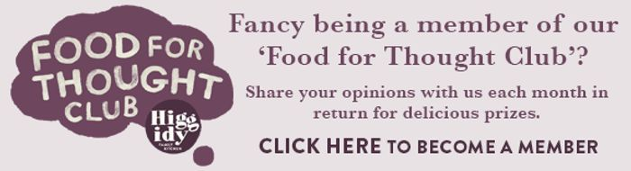 Join the Food for Thought Club for Occasional Higgidy Goodies