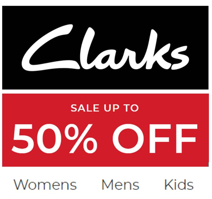 Clarks Shoe Sale - up to 50% off - Womens, Mens, Girls, Boys