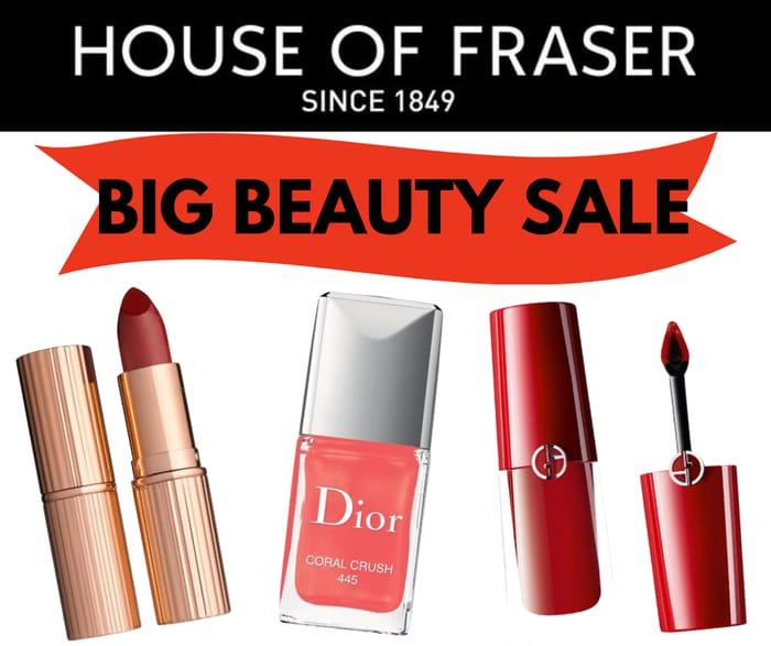 House of Fraser Big Beauty Sale - Inc. Bobbi Brown, Charlotte Tilbury & Dior
