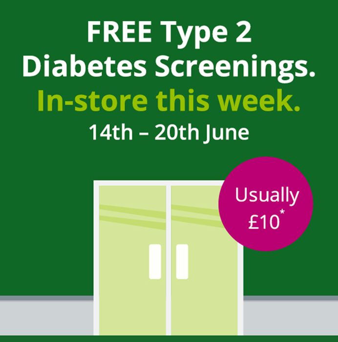 Free Type 2 Diabetes Screenings. In-Store This Week- Usually £10