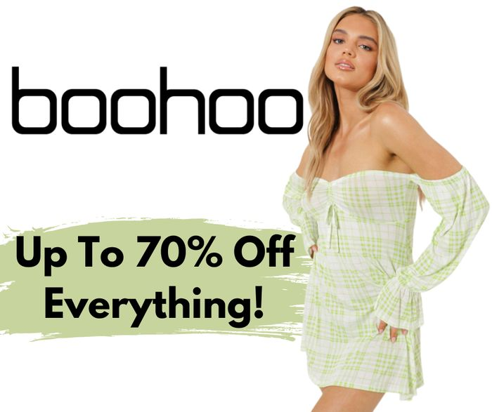 Special Offer! Boohoo Flash Sale! Up to 70% Off Absolutely Everything
