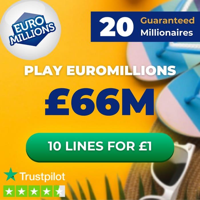 Euromillions £66 Million Jackpot 10 Lines £1 At Lottosocial + 20 UK Millionaires