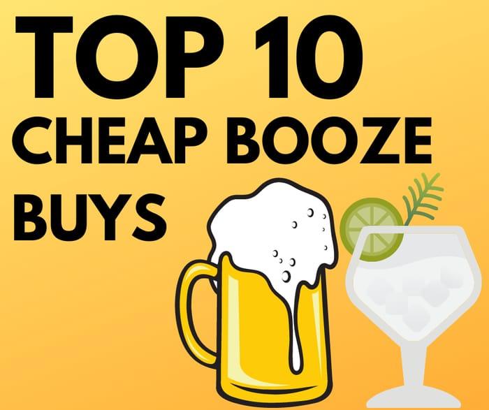 10 Cheap Alcohol Buys - Inc. Gin, Beer, Aperol & Vodka